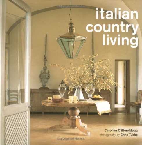 Country Italian - Italian Country Living