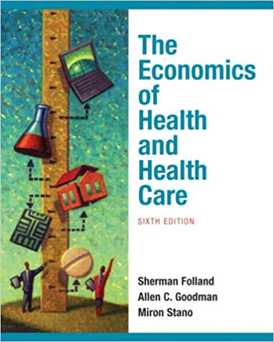 The economics of health and health care 6th edition the economics of health and health care 6th edition 9780136080305 medicine health science books amazon fandeluxe Images