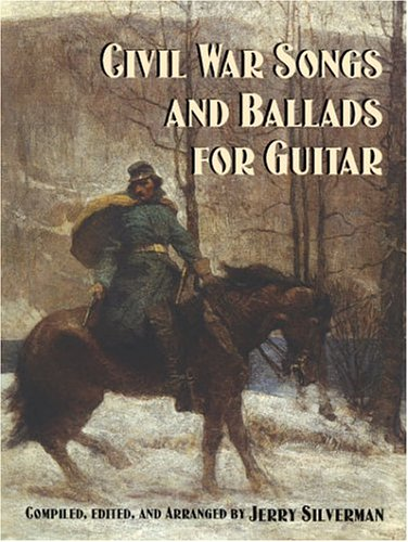 Civil War Songs and Ballads for Guitar