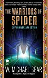 The Warriors of Spider, W. Michael Gear, 0756405157
