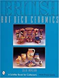 British Art Deco Ceramics, Colin Mawston, 0764310593