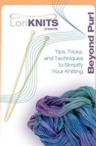 LoriKnits presents:  Beyond Purl