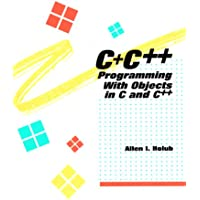 C+C++: Programming with Objects in C. and C++