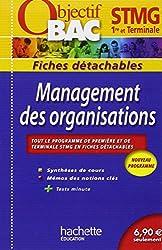 Objectif Bac - Fiches détachables - Management des organisations 1re et Tle STMG