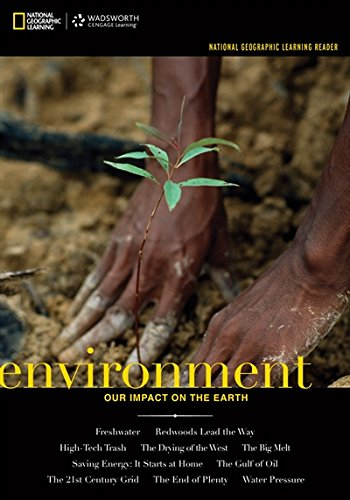 National Geographic Learning Reader: Environment: Our Impact on the Earth (with eBook Printed Access Card) (Explore Our New Dev. English 1st - Other And Brands Warehouse