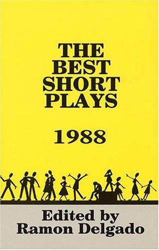 Read Online The Best Short Plays 1988: Paperback Book (Best American Short Plays) pdf