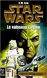 Star Wars, tome 37 : Le vaisseau Esclave (La Guerre des chasseurs de primes 2) par Jeter