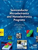 Semiconductor Microelectronics and Nanoelectronics Programs, U. S. Department U.S. Department of Commerce, 1495291510