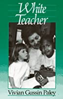 White Teacher (with a New Preface)