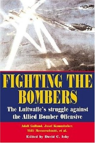 Fighting the Bombers (World War II German Debriefs)