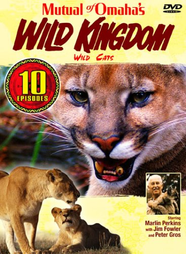 Mutual of Omaha's Wild Kingdom - Wild Cats