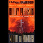 Middle of Nowhere: A Lou Boldt/Daphne Matthews Mystery #7   Ridley Pearson