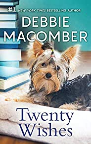 Twenty Wishes (A Blossom Street Novel Book 5)