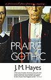 Prairie Gothic, J. M. Hayes, 0743479076
