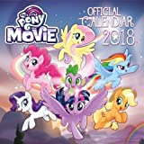 My Little Pony: The Movie Official 2018 Calendar - Square Wall Format (Calendar 2018)