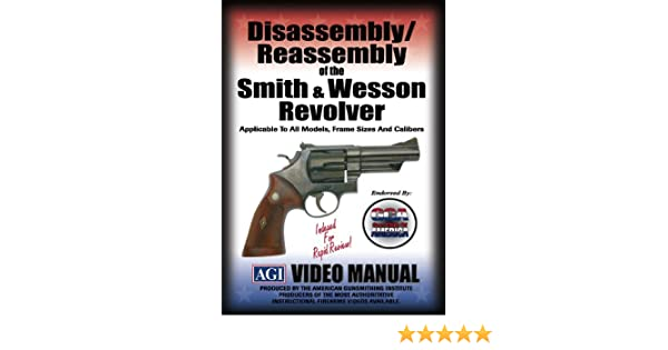 Amazon.com: Disassembly/Reassembly of the Smith & Wesson Revolver ...
