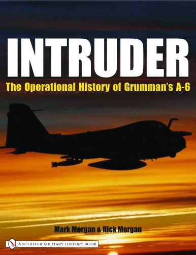 (Intruder: The Operational History of Grumman's A-6)