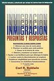 Inmigracion Preguntas y Respuestas, Carl R. Baldwin, 1581150016