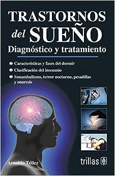 Book Trastornos Del Sueno/Sleep Disorders: Diganosticos Y Tratamientos/Diagnosis and Treatments