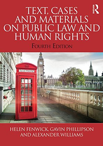 Text, Cases and Materials on Public Law and Human Rights (Volume 3)