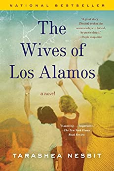 The Wives of Los Alamos by [Nesbit, TaraShea]