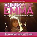 En busca de Emma | Armando Lucas Correa