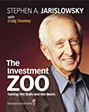 The Investment Zoo: Taming the Bulls and the Bears