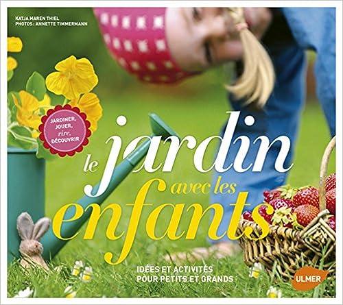 Lire en ligne Le jardin avec les enfants pdf