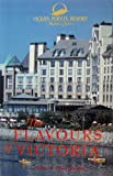The Flavours of Victoria, Andrea Spalding and David Spalding, 1551430142