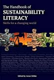 The Handbook of Sustainability Literacy: skills for a changing world