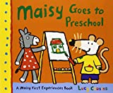 Maisy Goes to Preschool: A Maisy First Experiences Book