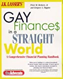 J. K. Lasser's Gay Finances in a Straight World, Greg A. Diggins and Peter M. Berkery, 0028622227
