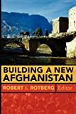 img - for Building a New Afghanistan book / textbook / text book