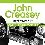 Gideon's Art: Gideon of Scotland Yard, Book 17 | John Creasey