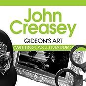 Gideon's Art: Gideon of Scotland Yard, Book 17   John Creasey