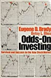 img - for Odds-on Investing: Survival and Success in the New Stock Market book / textbook / text book