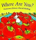 Where Are You?, Francesca Simon, 1561451797