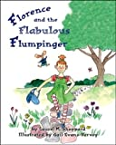 img - for Florence And The Flabulous Flumpinger book / textbook / text book