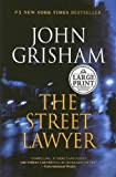 The Street Lawyer, John Grisham, 0375433473