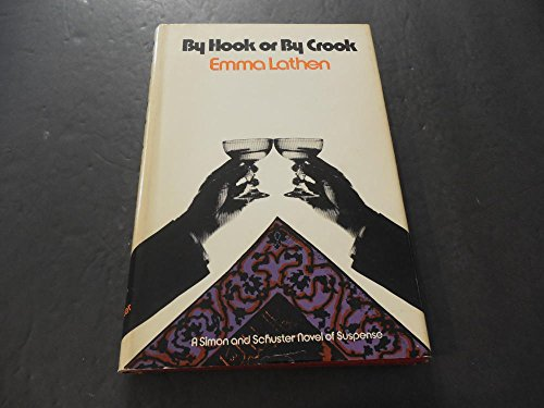 by-hook-or-by-crook-by-emma-lathem-1975-print-hc-bce
