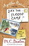 Front cover for the book Agatha Raisin and the Day the Floods Came by M. C. Beaton