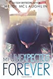 Download My Unexpected Forever (The Beaumont Series) (Volume 2) in PDF ePUB Free Online