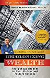 Decolonizing Wealth, Second Edition: Indigenous