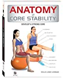 Anatomy of Core Stability (The Anatomy Series)