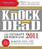 img - for Knock 'em Dead 2011: The Ultimate Job Search Guide (Knock 'em Dead: The Ultimate Job-Seekers' Handbook) book / textbook / text book