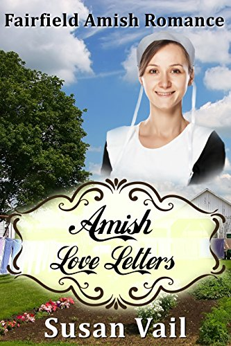 Amish Love Letters (Fairfield Amish Romance Short Story) by [Vail, Susan]