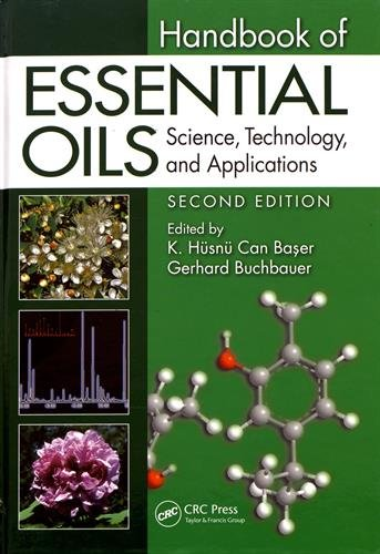 Handbook of Essential Oils: Science, Technology, and Applications, Second Edition by CRC Press