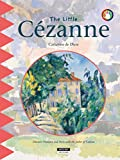 The Little C茅zanne: A Fun and Cultural Moment for the Whole Family! (Happy Museum Collection! Book 11)