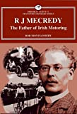img - for R J Mecredy - The Father of Irish Motoring (Dreoilin Irish Transport) book / textbook / text book