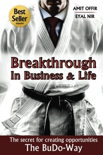 Download Breakthrough In Business and Life: The Secrets for Creating Opportunities - The BuDo-Way ebook